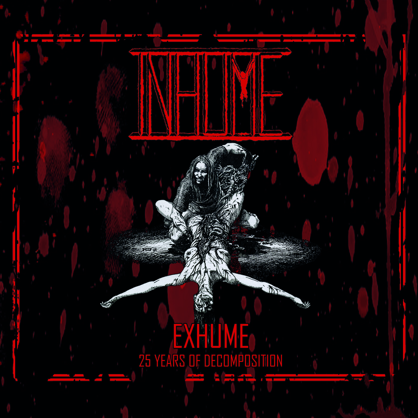 Inhume - Exhume : 25 Years of Decomposition